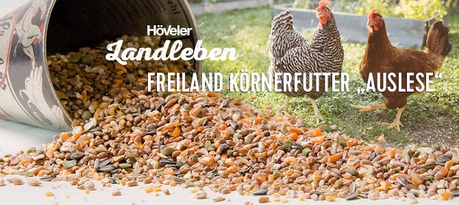 "Höveler Landleben: Freiland Körnerfutter ""Auslese"""